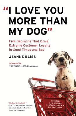 I Love You More Than My Dog By Bliss, Jeanne